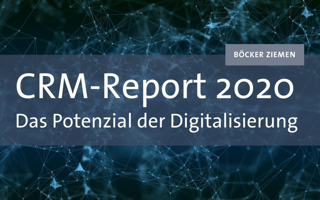 CRM-Report 2020 – Das Potenzial der Digitalisierung